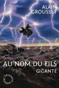 Pierre Bordage et Alain Grousset - Gigante