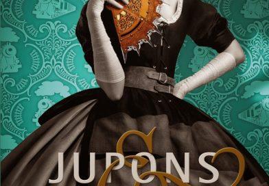 «Jupons & poisons – Le Pensionnat de Melle Géraldine III» de Gail Garriger