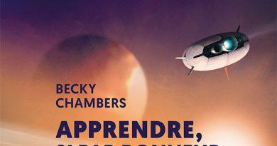 «Apprendre, si par bonheur» de Becky Chambers